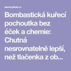 Bombastická kuřecí pochoutka bez éček a chemie: Chutná nesrovnatelně lepší, než tlačenka z obchodu! - electropiknik.cz Chemistry