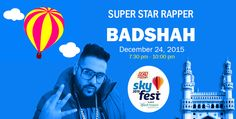 #SKYFEST2015 - #Badshah Live Concert on Dec24th | #Hyderabad SKYFEST 2015 Live Concert by Badshah  – A Festival with Multiple activities which have diverse Interest Covered - Interactions, Activities, Shows, Experiences, Indulgence as well as Food Courts & MANY FIRSTS that Hyderabad would see. Focused on creating Maximum reach to subtly but definitely deliver the communication from this year and year on year.