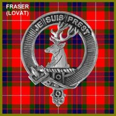 "Fraser of Lovat - ""Je suis prest."" I am ready."