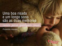 Uma boa risada e um longo sono são as duas melhores curas para qualquer coisa. #boa #risada #sono #cura