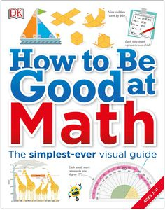 Penguin Random House How to Be Good at Math.  #book #math #kids #learning