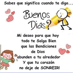 Sabes que significa http://enviarpostales.net/imagenes/sabes-que-significa/ Saludos de Buenos Días Mensaje Positivo Buenos Días Para Ti Buenos Dias