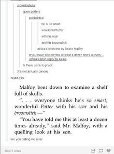 *deep breaths* *debates whether or not this counts* *does this make Drarry canon?*