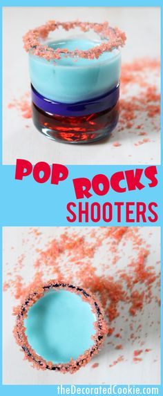 POP ROCKS shooters -- fun of July drinks -- red, white and blue shots (Dessert Shooters Bar) Blue Drinks, Summer Drinks, Mixed Drinks, Blue Alcoholic Drinks, Holiday Drinks, Pop Rocks, Party Drinks, Cocktail Drinks, Acholic Drinks