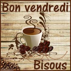 Mardi, Week End, Tableware, Oui, Christ, Gifs, Friday, Vintage, Bom Dia