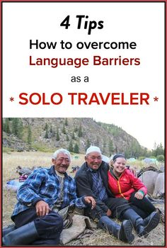 4 Tips For Overcoming Language Barriers As A Solo Traveler