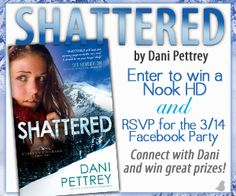 ENTER and RSVP TODAY! Dani is celebrating the release of Shattered with a Nook HD giveaway and a Facebook Author Chat Party {3/14}.