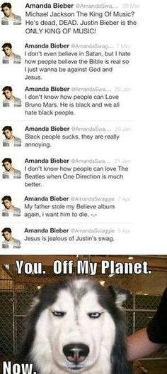 LEAVE YOU RACIST IDIOT! GET OFF THIS PLANET!!!!! I'm ashamed