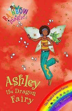 Ashley the Dragon Fairy (Rainbow Magic: Magical Animals Fairies, #1) by Daisy Meadows