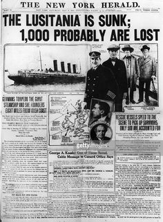 Front page of the New York Herald newspaper carrying the news of the sinking of the British liner the 'Lusitania' by a German submarine on the 7th May 1915.