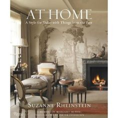 I just bought Suzanne Rheinstein's 2010 book At Home: A Style for Today with Things from the Past. While Suzanne Rhein.