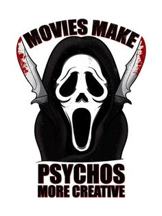 Movies Make Psychos More Creative Men's White T-Shirt Horror Movie Quotes, Horror Movie Tattoos, Horror Movies Funny, Horror Movie Characters, Horror Icons, Horror Movie Posters, Scary Movies, Arte Horror, Horror Art