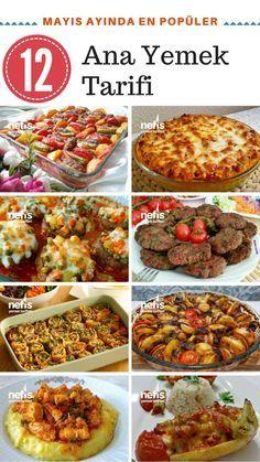 Mayıs ayında çok beğenilen ana yemek tarifleri, fırında ana yemek çeşitleri, göz alıcı kebap tarifleri, sebzeli, köfteli, tavuklu yemekler, resimli anlatımları.
