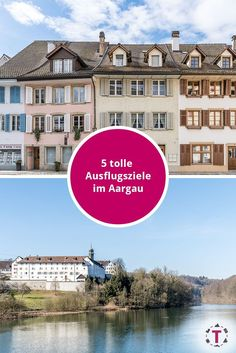 5 Ausflugsideen im Kanton Aargau S Bahn, Hotels, Reisen In Europa, Switzerland, Wonderland, Mansions, House Styles, Places, Travel