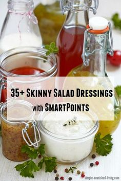 Weight Watchers Skinny Salad Dressings with SmartPoints - http://simple-nourished-living.com/2016/03/light-healthy-salad-dressing-recipes-weight-watchers-smart-points/