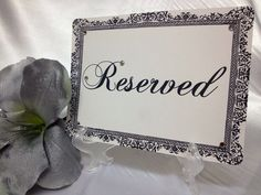 """Damask """"RESERVED"""" signs 5x7 with display stand- PERSONALIZED  on Etsy, $4.00"""