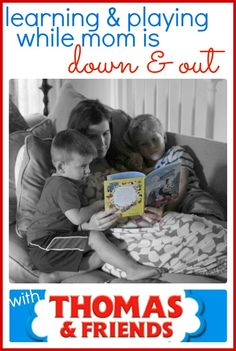Tips for playing and learning with your child...even while you are sick, on bed rest, or just unable to meet the daily demands of life.