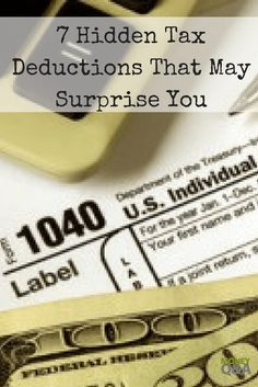 there are numerous other hidden tax deductions that can help save you money and fatten your refund from the IRS. Here are are several hidden tax deductions. Tax Refund, Tax Deductions, Money Tips, Money Saving Tips, Retirement Advice, Tax Preparation, Financial Tips, Financial Planning, Earn More Money