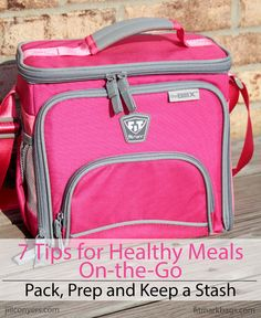 7 Tips for Healthy Meals on the Go jillconyers.com @fitmarkbags #healthy #onthego #ad
