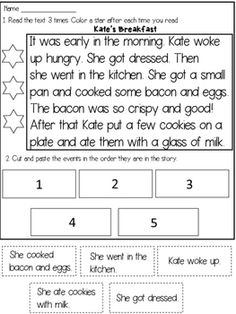 Sequencing Stories:This product contains 3 short stories for students to read and then sequence the story events.The students will have to:* read the passage 3 times to improve FLUENCY* cut the sentences at the bottom of the page and glue them in the order they are in the story.Story titles:1.