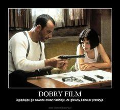 DOBRY FILM – Oglądając go zawsze masz nadzieję, że główny bohater przeżyje.