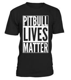 8fad59dbac1b3 PITBULL LIVES MATTER Shirt Dog Lover Halloween Costume Shirt . Special  Offer