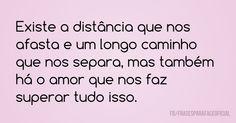 Existe a distância que...
