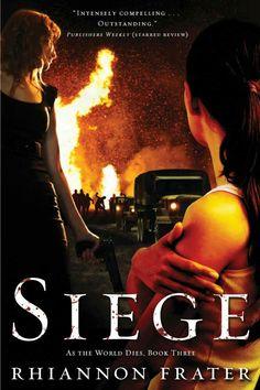 """As The World Dies: Siege""  ***  Rhiannon Frater  (2009)"
