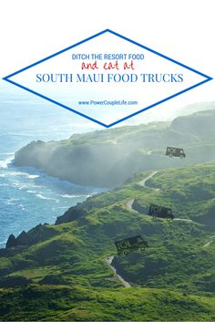 Local grinds from these South Maui Food Trucks are worth skipping the resort restaurants. Yum!