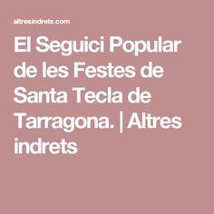 El Seguici Popular de les Festes de Santa Tecla de Tarragona.   Altres indrets