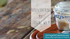 Rediscovering my frugal ways | Cottage Retreatist