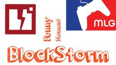 BlockStorm - Funny Moment #MLG