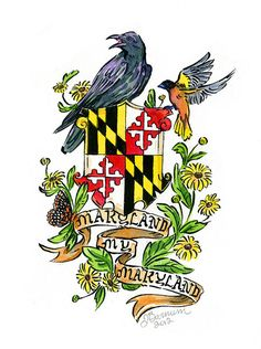 Maryland My Maryland with flag, raven and oriole.