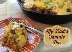 Simple Fare, Fairly Simple: My Dad's Tamale Pie