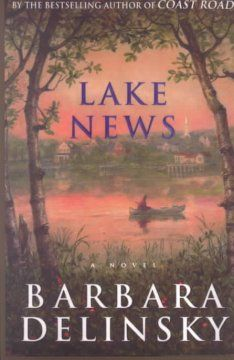 Lake news by Barbara Delinsky.  Click the cover image to check out or request the romance kindle.