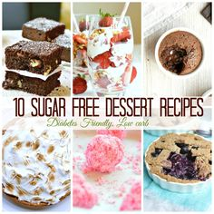 10  sugar free dessert recipes for diabetics + more refined sugar free recipes suitable for type 2 diabetes and pre diabetics.