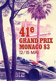 size: Premium Giclee Print: Monaco Grand Prix 1983 - Formula One Race Car by Pierre Lecomte : Printed on thick, premium watercolor paper, this stunning print was made using a giclée printing process that delivers pure, rich color and remarkable detail. Monte Carlo, Gp F1, Car Prints, Car Posters, Event Posters, Sports Posters, Poster Ads, Sports Art, Travel Posters