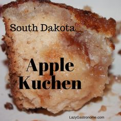 South Dakota - Home to the Black Hills and Mt. The Place where Kuchen is the state dessert. A custard filled cake . State Foods, Custard Filling, Pastry Blender, Granny Smith, Apple Slices, World Recipes, Cinnamon Apples, South Dakota, The Dish