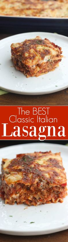 The BEST authentic lasagna recipe. NO Ricotta! Made with an easy homemade bechamel white sauce and red sauce. The best lasagna recipe, made from scratch!   Tastes Better From Scratch