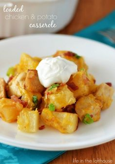 Loaded Chicken and Potato Casserole. Easy and so delicious!  - Life In The Lofthouse