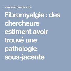 Fibromyalgie: des chercheurs estiment avoir trouvé une pathologie sous-jacente Healing, Passion, Sport, Stuff Stuff, Deporte, Sports