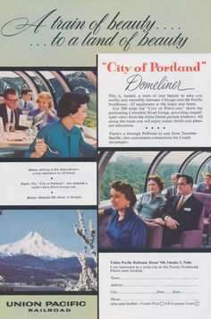 1957 Union Pacific Railroad Ad, Vintage Advertising 1950s City of Portland Domeliner Train Travel & Tourism Print, Wall Art Decor by AdVintageCom on Etsy https://www.etsy.com/listing/206470904/1957-union-pacific-railroad-ad-vintage