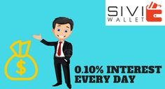 SIVI WALLET - Everyday Interest 0.10% commission added in your wallet More details : www.siviwallet.com contact : 9791667679 #SIVI_WALLET #COMMISSIONS_EVERYDAY