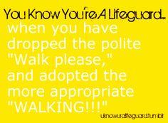 You Know You're A Lifeguard...