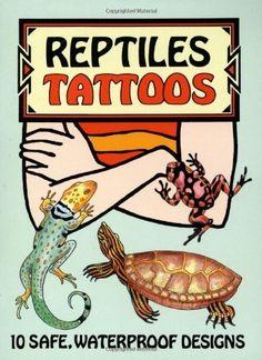 Reptiles Tattoos (Dover Tattoos) by Jan Sovak, http://www.amazon.com/dp/0486295214/ref=cm_sw_r_pi_dp_UK04rb05VZVKK