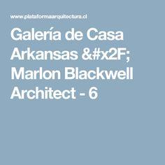 Galería de Casa Arkansas / Marlon Blackwell Architect - 6