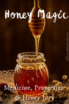 Honey Magic: Ancient Medicine, Magic & How to Make a Honey Jar Jar Spells, Healing Spells, Moon Spells, Wiccan Spells, Magic Spells, Honey Jar Spell, Honey Health Benefits, Honey Uses, Honey
