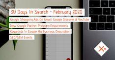 SEO & SEM News Recap February 2020 - #30DaysInSearch Online Marketing, Digital Marketing, Seo Sem, Google Shopping, Infographic, February, News, Day, Internet Marketing