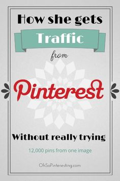 How She Gets Traffic From Pinterest Without Really Trying | 12 THOUSAND pins from one image and she only spends 10 minutes a week on Pinterest