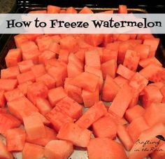 How to Freeze Watermelon: Remove seeds & cut into cubes. Flash freeze then store in zip loc baggies.
